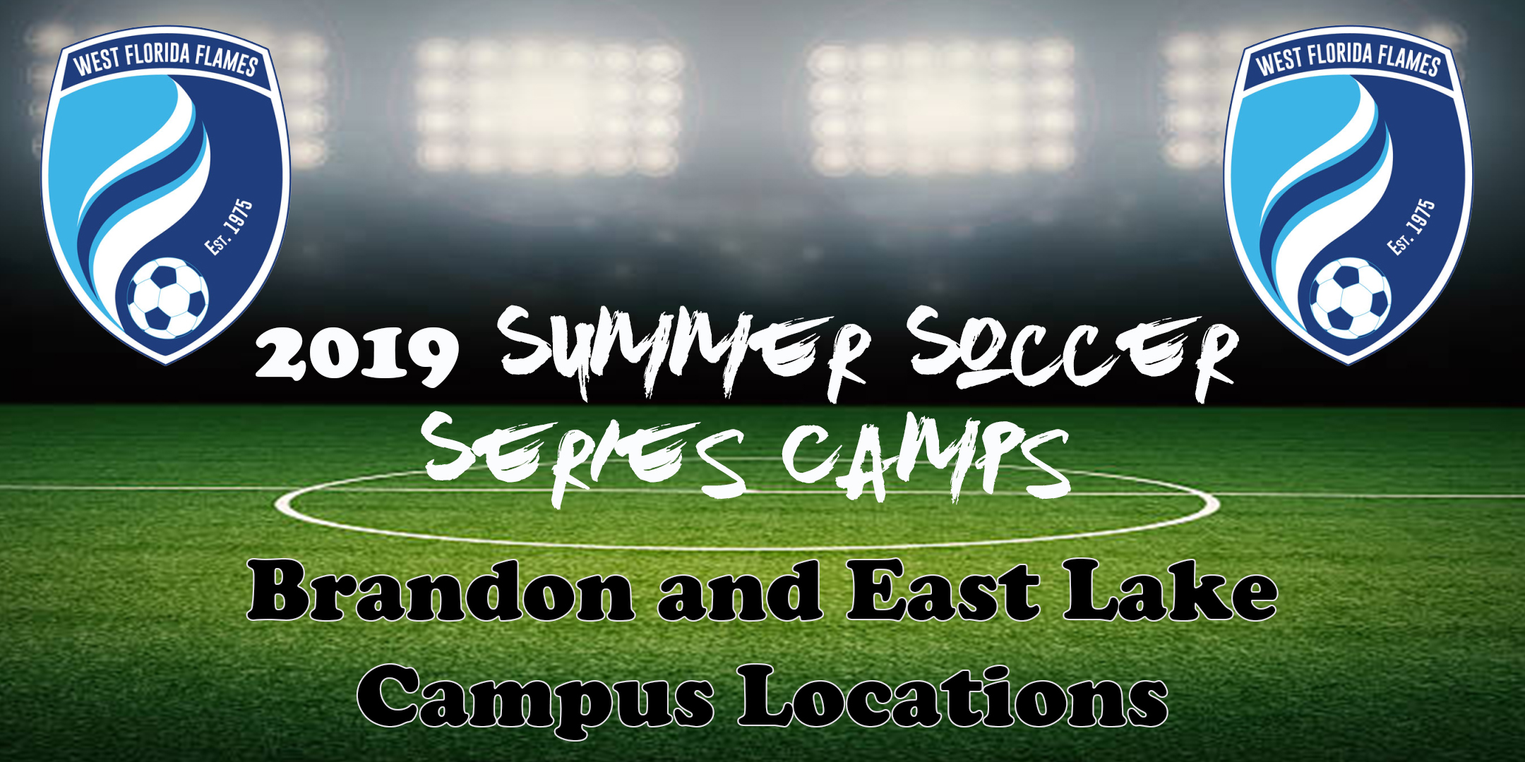 2019 Flames Summer Soccer Series Camps